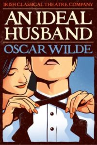 An Ideal Husband Irish Classical Theatre Company