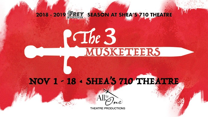 """""""The Three Musketeers"""" comes to Shea's 710 Theatre Nov. 1-18!"""