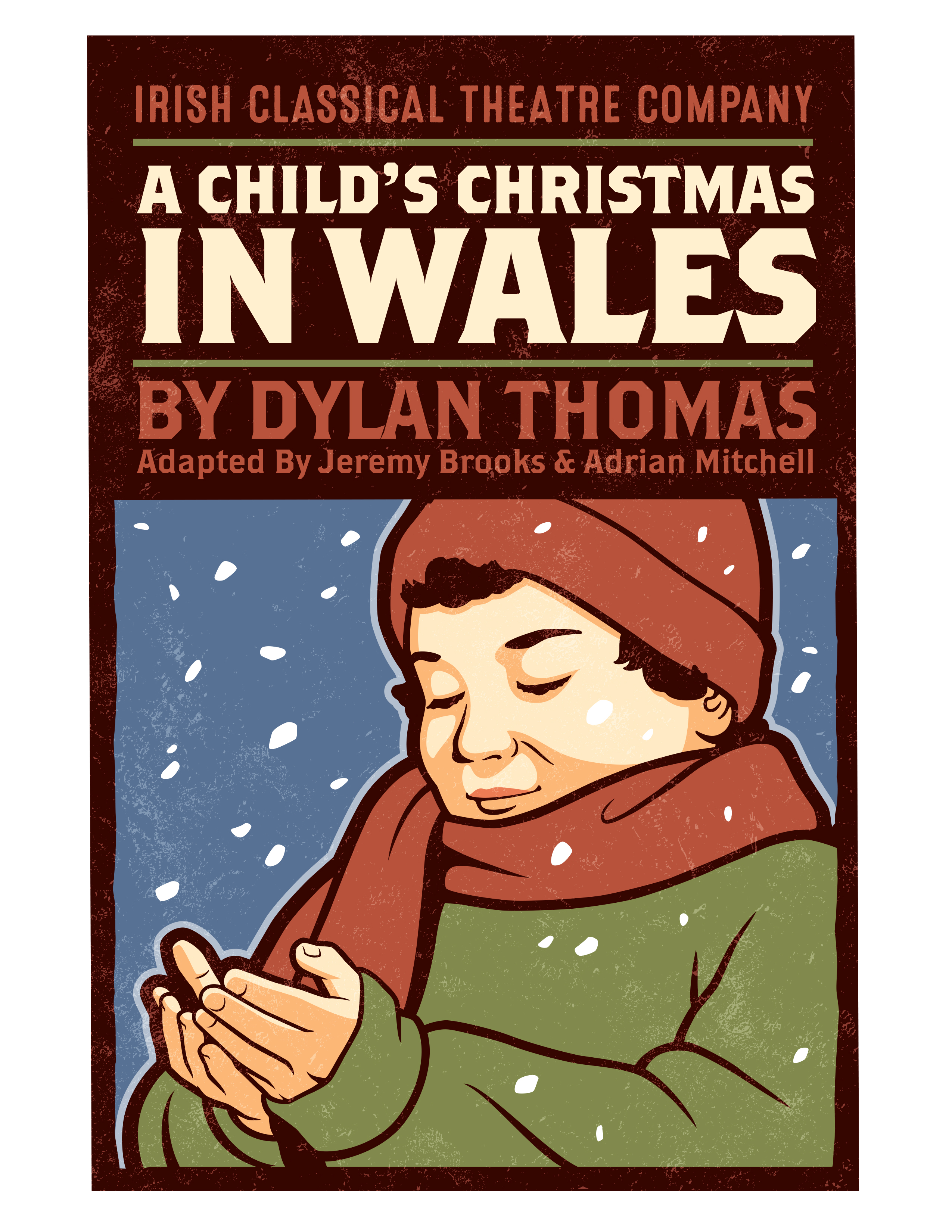 A Childs Christmas In Wales.A Child S Christmas In Wales Irish Classical Theatre Company